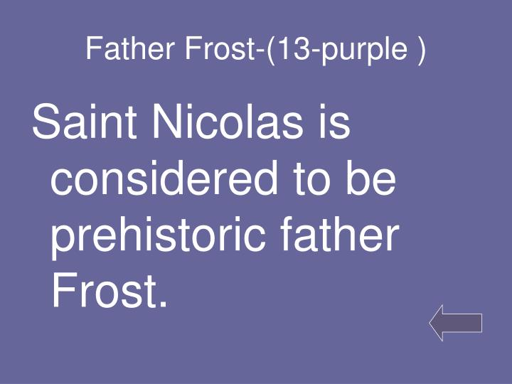 Father Frost-(13-purple )