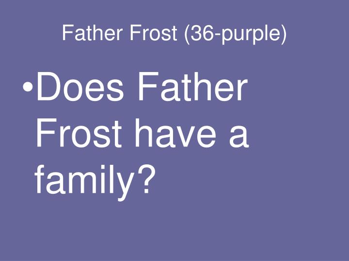 Father Frost (36-purple)
