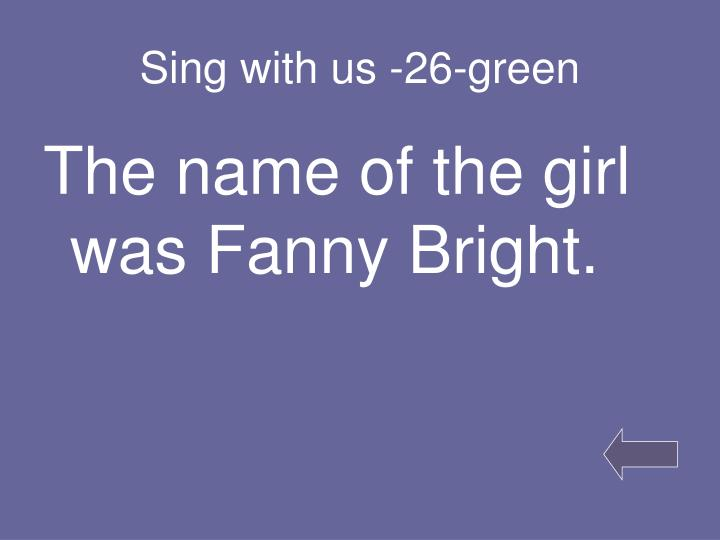 Sing with us -26-green