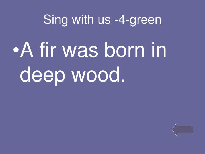 Sing with us -4-green