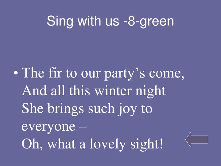 Sing with us -8-green