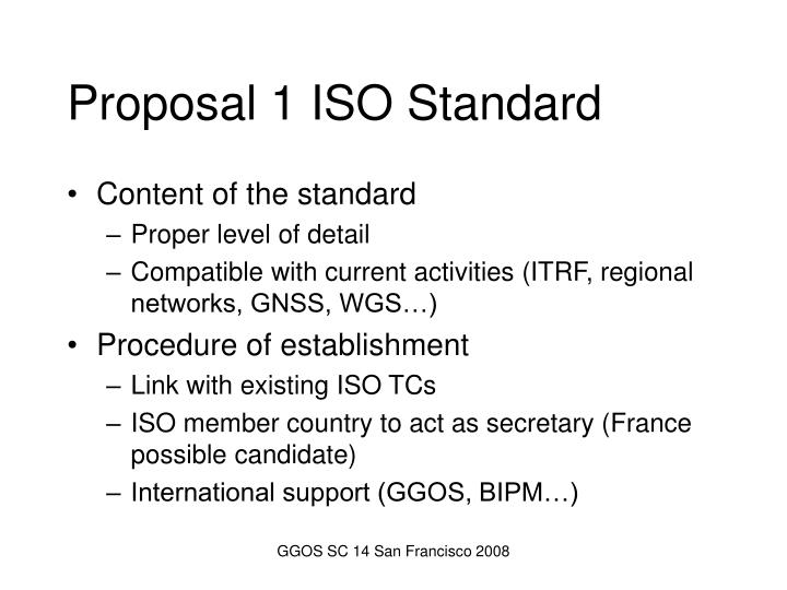 Proposal 1 ISO Standard