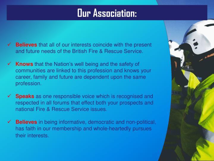 Our Association: