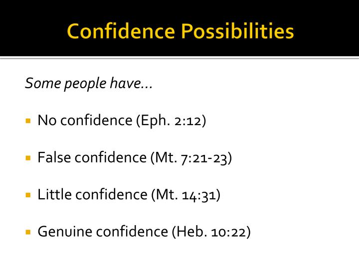 Confidence possibilities