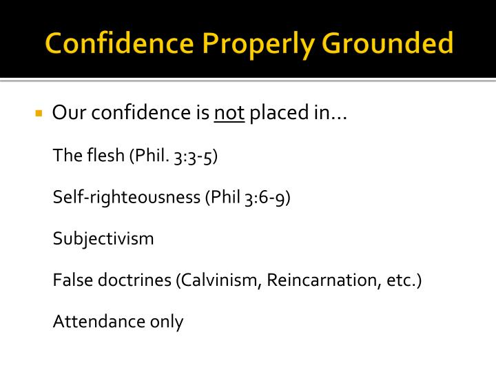 Confidence Properly Grounded