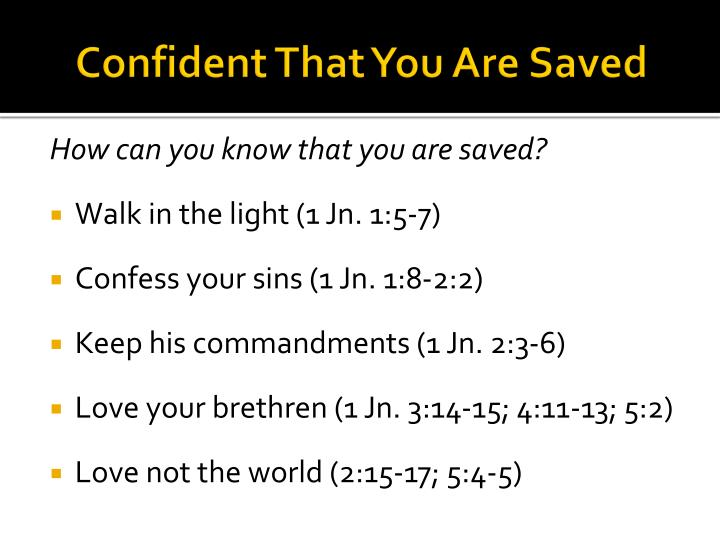 Confident That You Are Saved