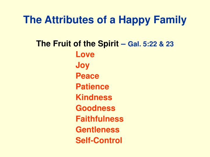 The Attributes of a Happy Family