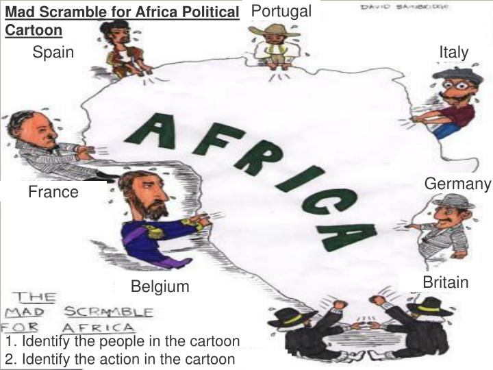 european scramble for africa A number of reasons really, in no particular order 1 pre-existing civilizations: contrary to popular belief west africa wasn't some uncivilized savage wilderness.