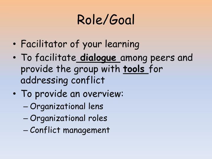 Role/Goal
