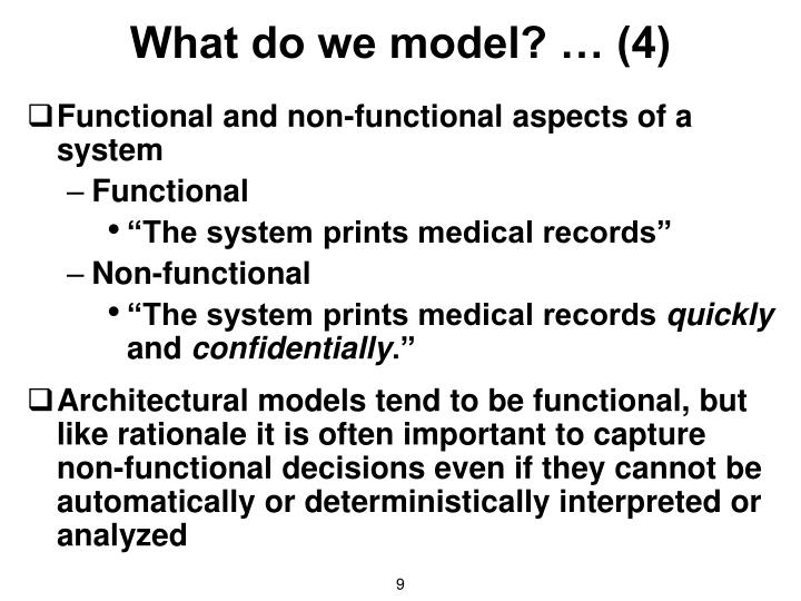 What do we model? … (4)
