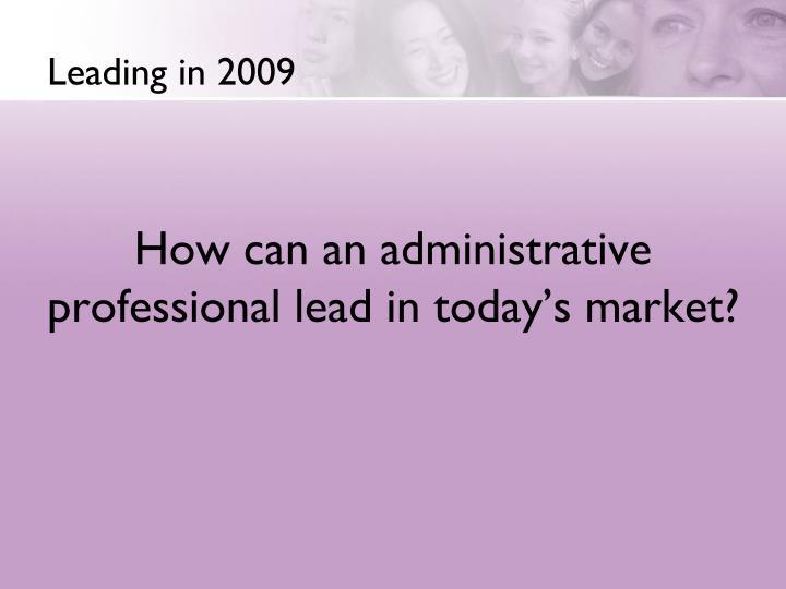 Leading in 2009