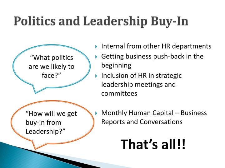 Politics and Leadership Buy-In