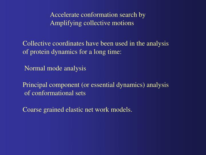 Accelerate conformation search by