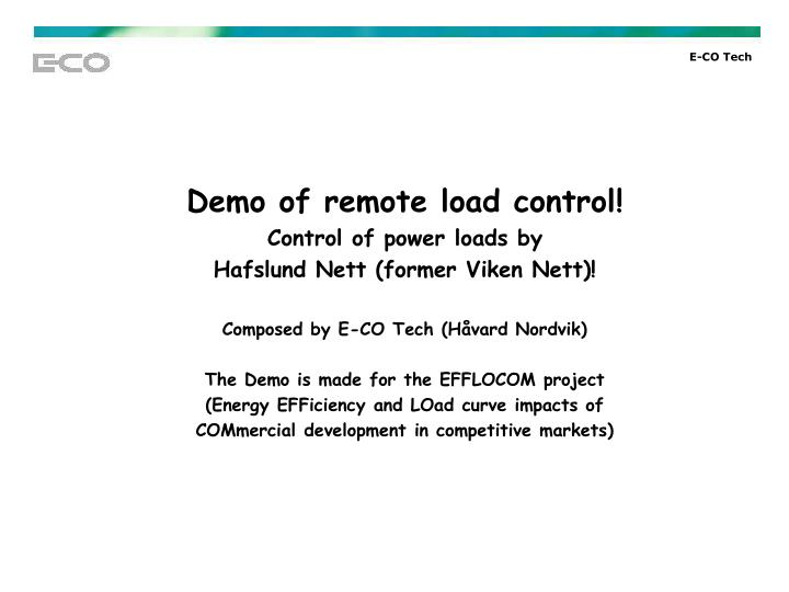 Demo of remote load control