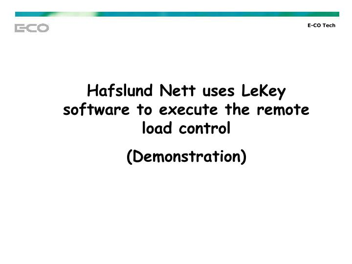 Hafslund Nett uses LeKey software to execute the remote load control