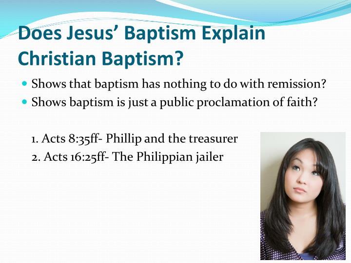 Does Jesus' Baptism Explain Christian Baptism?