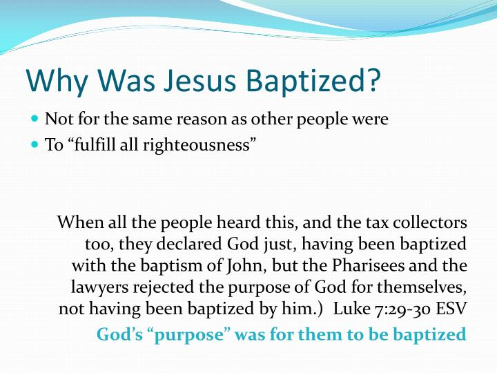 Why Was Jesus Baptized?