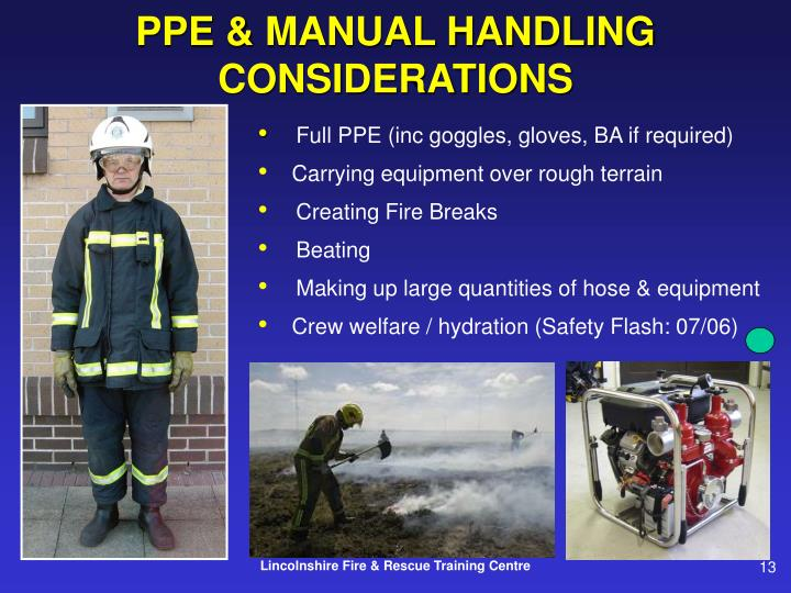 PPE & MANUAL HANDLING CONSIDERATIONS