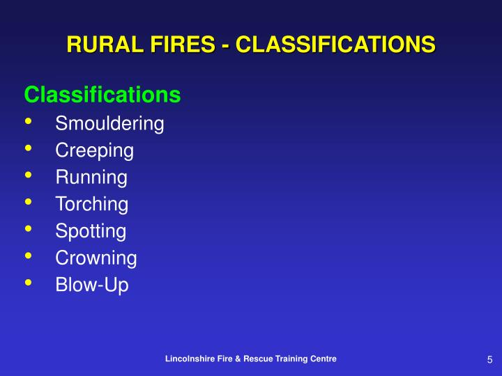 RURAL FIRES - CLASSIFICATIONS