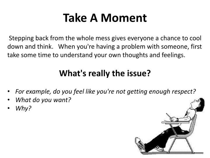 Take A Moment