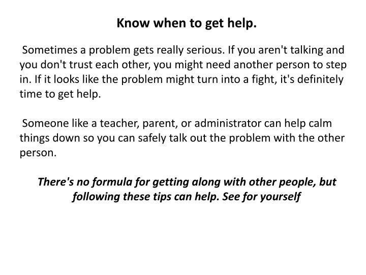 Know when to get help.
