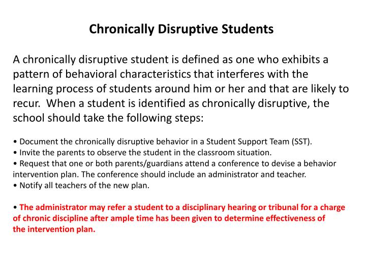 Chronically Disruptive