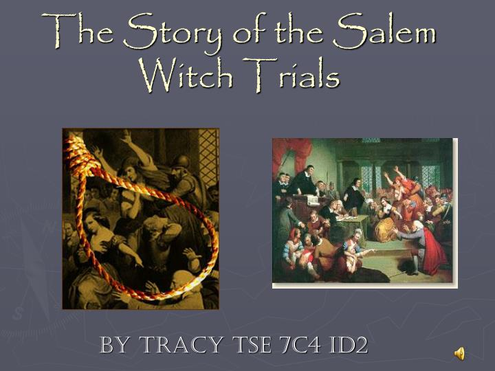 The Salem Witch Trials Essay