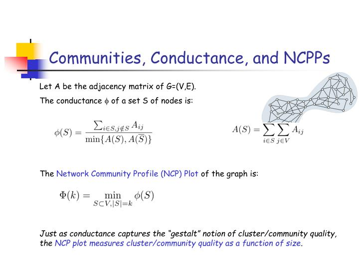Communities, Conductance, and NCPPs
