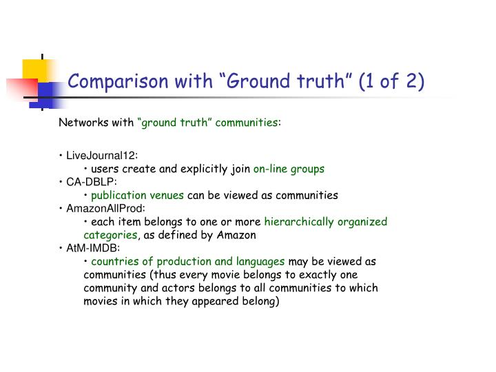 """Comparison with """"Ground truth"""" (1 of 2)"""