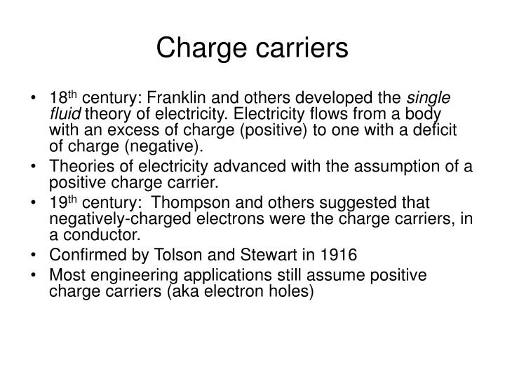 Charge carriers