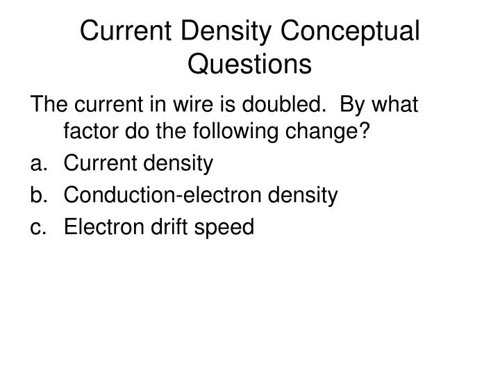 Current Density Conceptual Questions