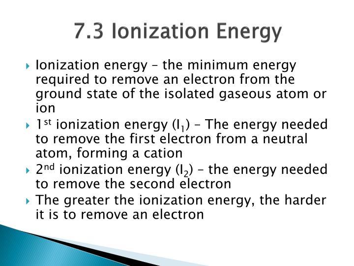 7.3 Ionization Energy