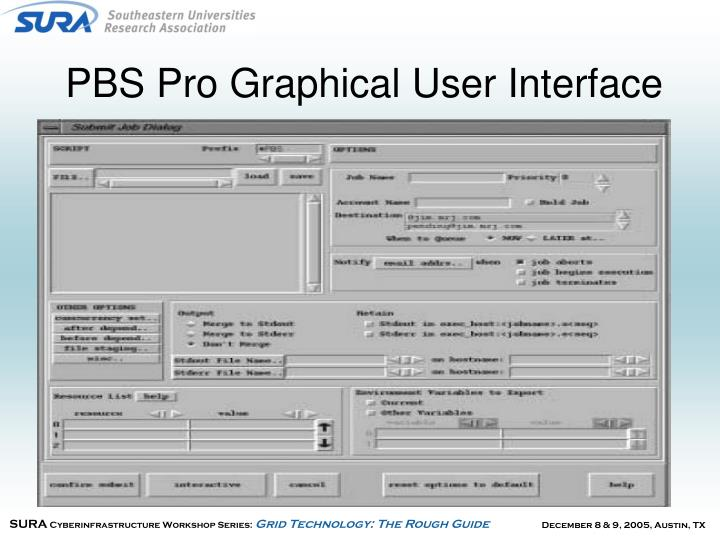 PBS Pro Graphical User Interface