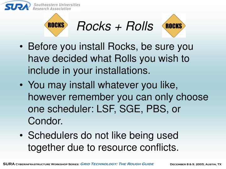 Rocks + Rolls