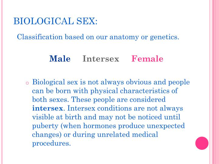 BIOLOGICAL SEX: