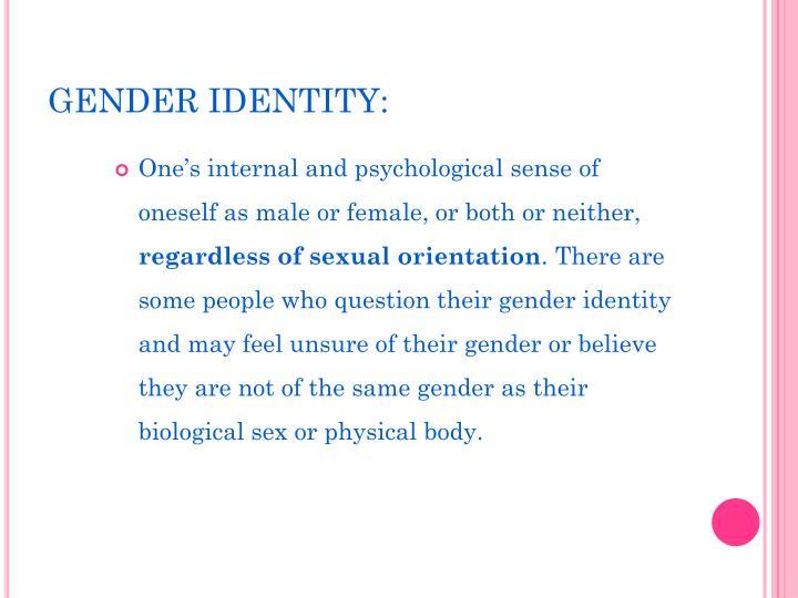 GENDER IDENTITY: