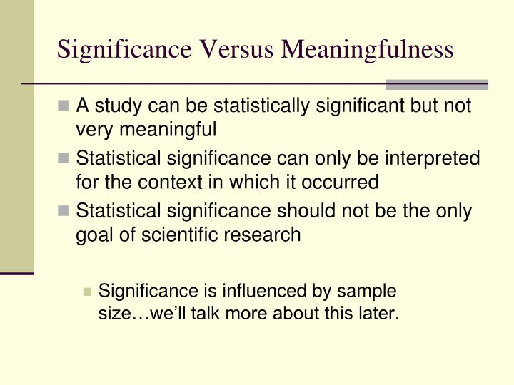 Significance Versus Meaningfulness