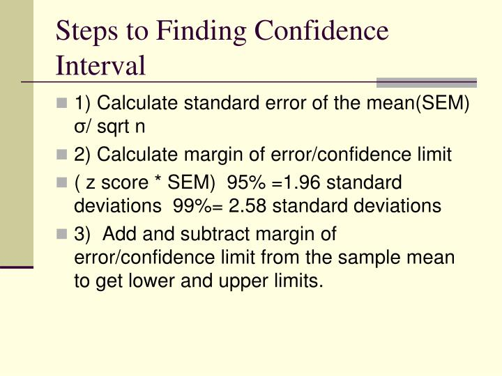 Steps to Finding Confidence Interval
