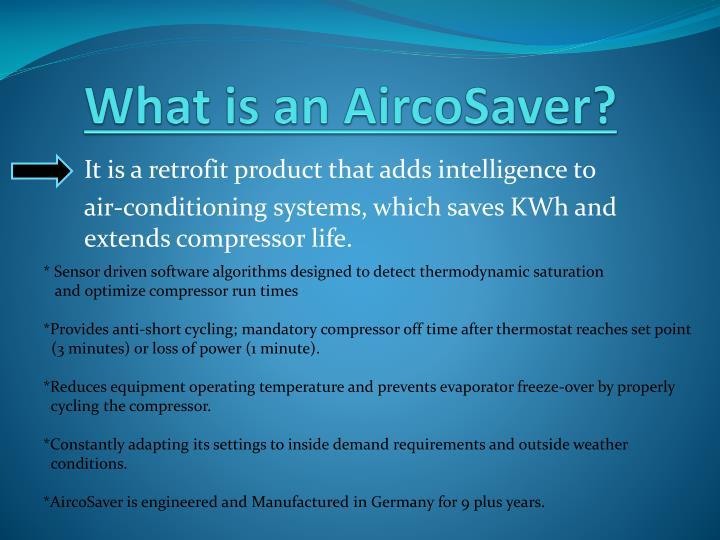 What is an AircoSaver?