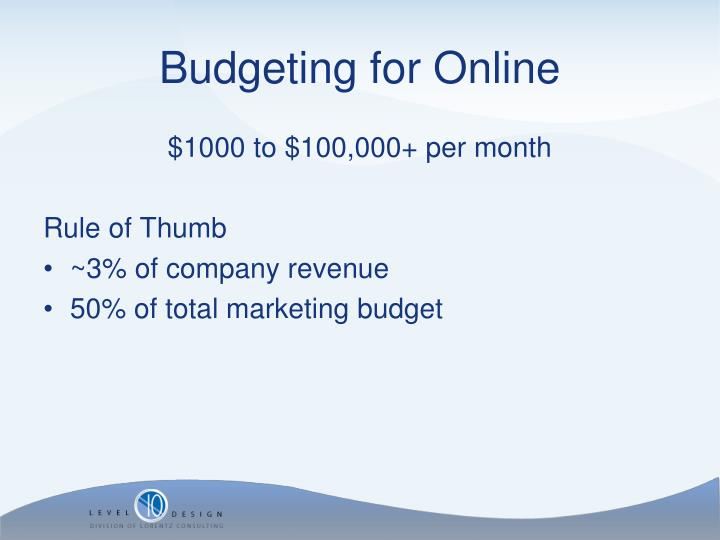 Budgeting for Online