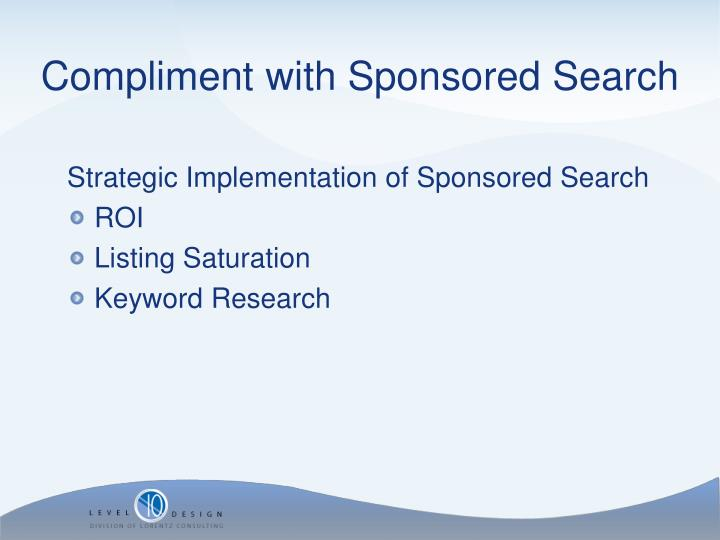 Strategic Implementation of Sponsored Search