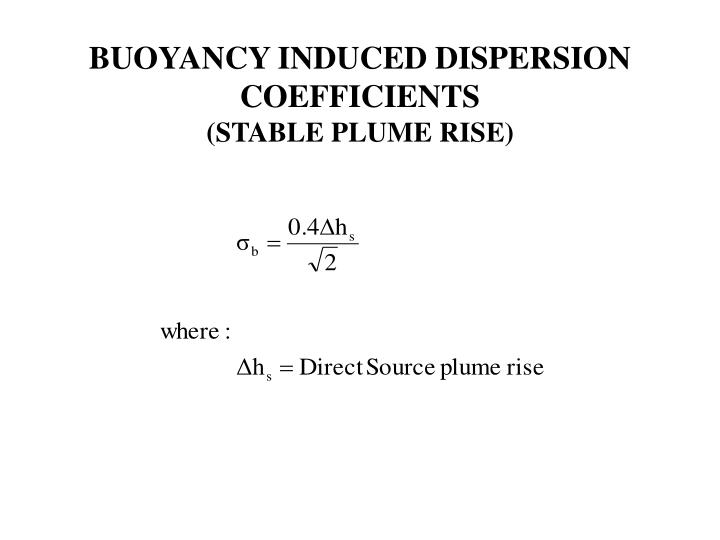 BUOYANCY INDUCED DISPERSION COEFFICIENTS