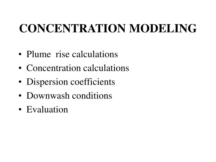 Concentration modeling