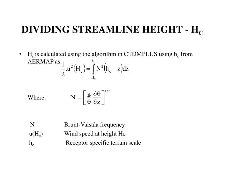DIVIDING STREAMLINE HEIGHT - H