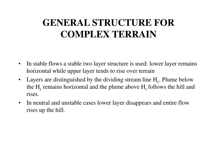 GENERAL STRUCTURE FOR COMPLEX TERRAIN
