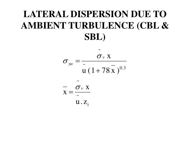 LATERAL DISPERSION DUE TO AMBIENT TURBULENCE (CBL & SBL)