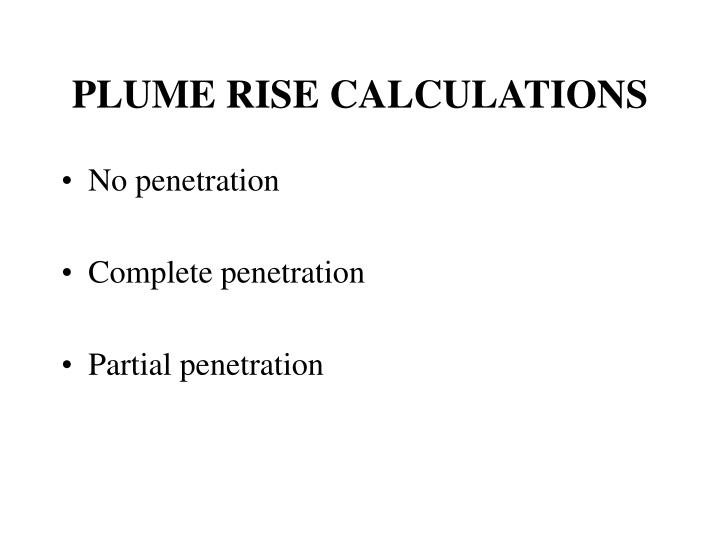 PLUME RISE CALCULATIONS