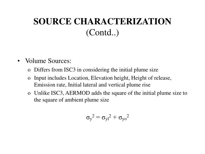 SOURCE CHARACTERIZATION