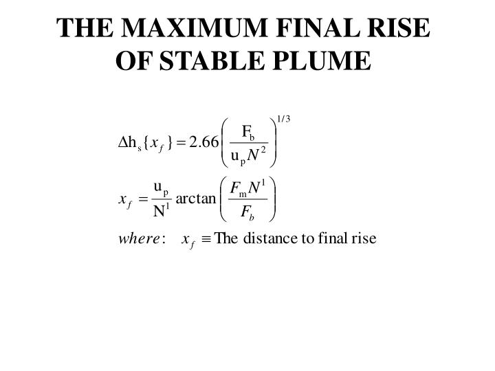THE MAXIMUM FINAL RISE OF STABLE PLUME