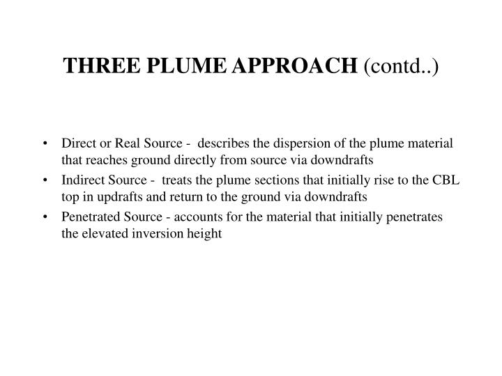 THREE PLUME APPROACH
